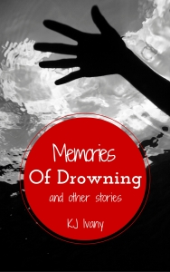 Memories of Drowning and Other Stories